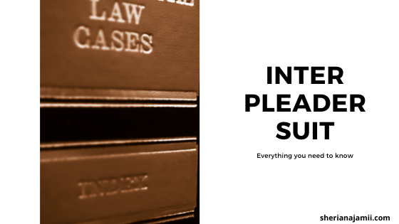 interpleader, conditions to institute interpleader suit, what is an interpleder suit, example of interpleader claim, who may file interpleader suit, sample of interpleader plaint,